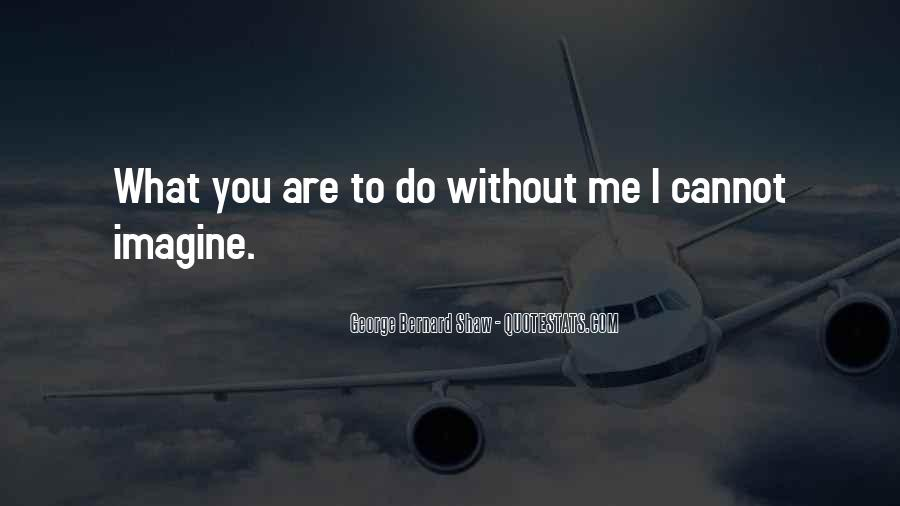 Me Without You Love Quotes #580879