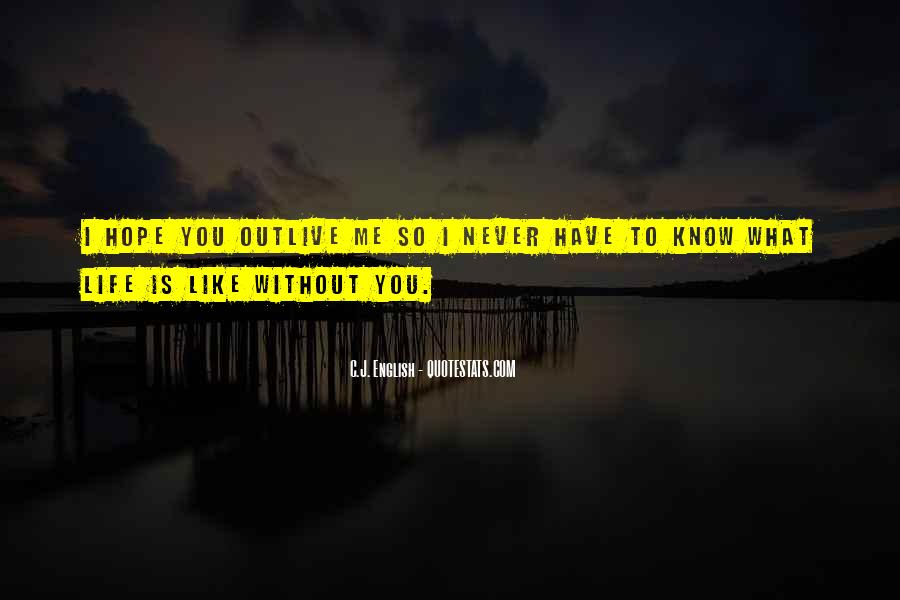 Me Without You Love Quotes #775264
