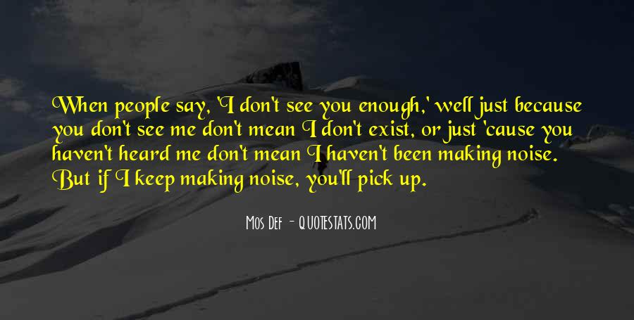 Mean What U Say Quotes #9155