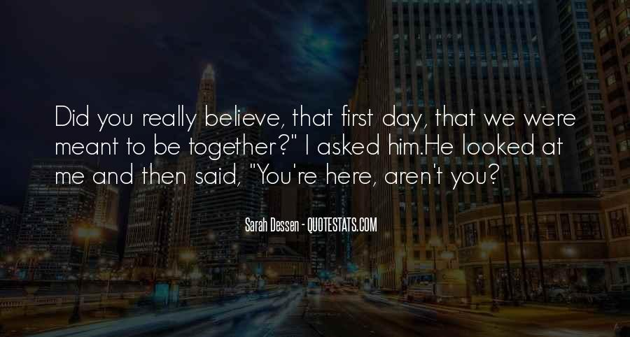 Meant To Be Here Quotes #1568093