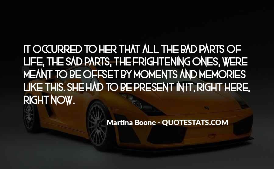 Meant To Be Here Quotes #235613