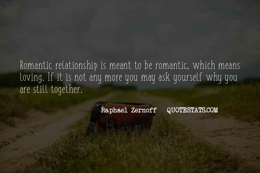 Meant To Be Together Love Quotes #1129913