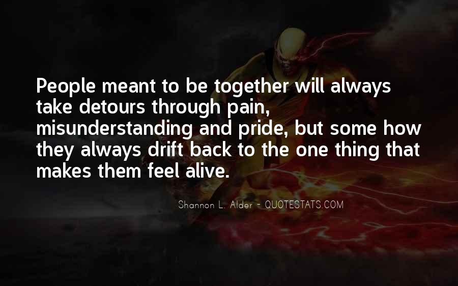 Meant To Be Together Love Quotes #1146603
