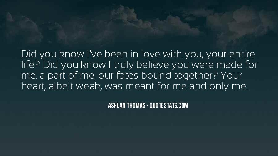 Meant To Be Together Love Quotes #163263