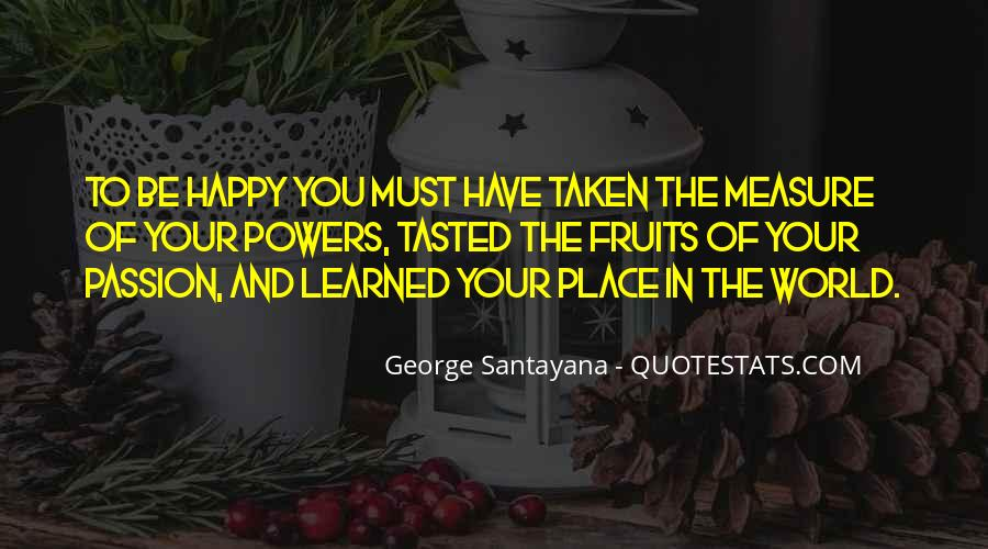 Measure Happiness Quotes #1310291