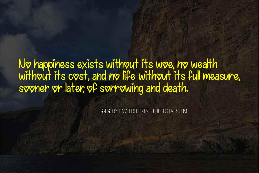 Measure Happiness Quotes #1597515