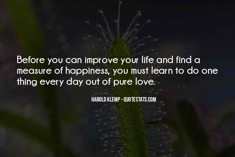 Measure Happiness Quotes #1854758