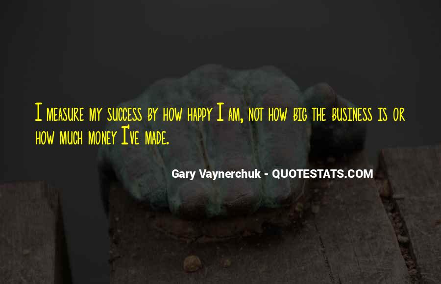 Measure Happiness Quotes #388569