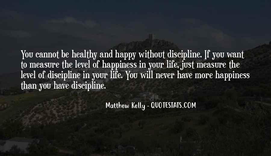 Measure Happiness Quotes #574130