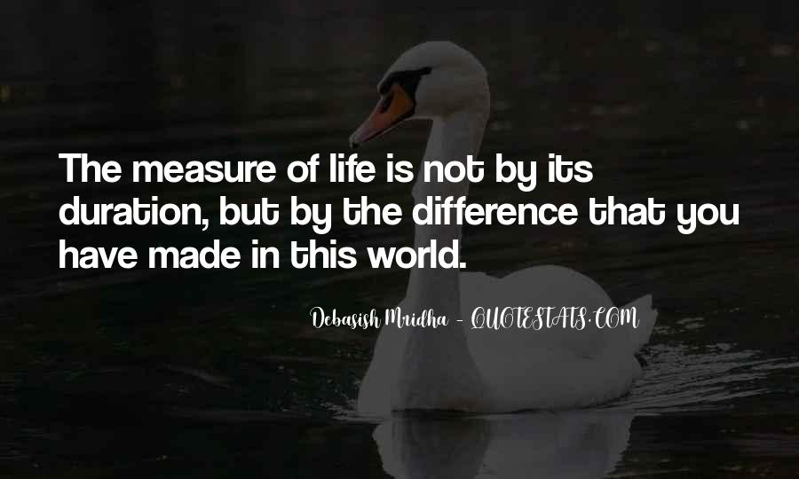 Measure Happiness Quotes #663904