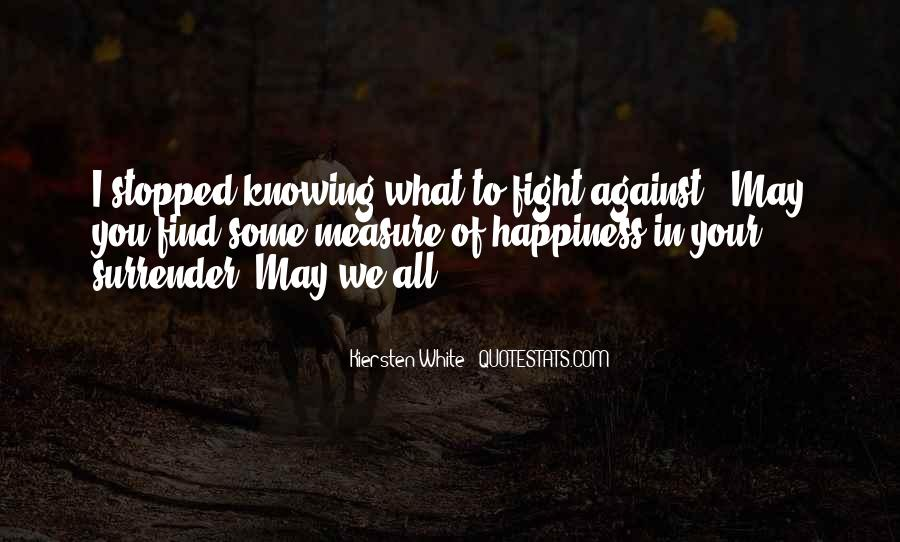 Measure Happiness Quotes #736778