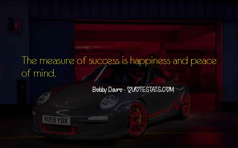 Measure Happiness Quotes #932049