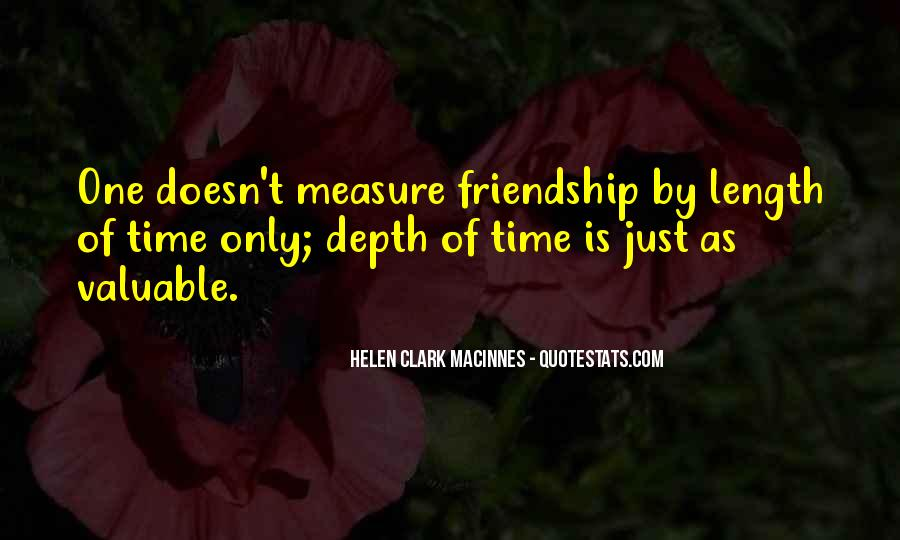 Measure Of Friendship Quotes #1449787