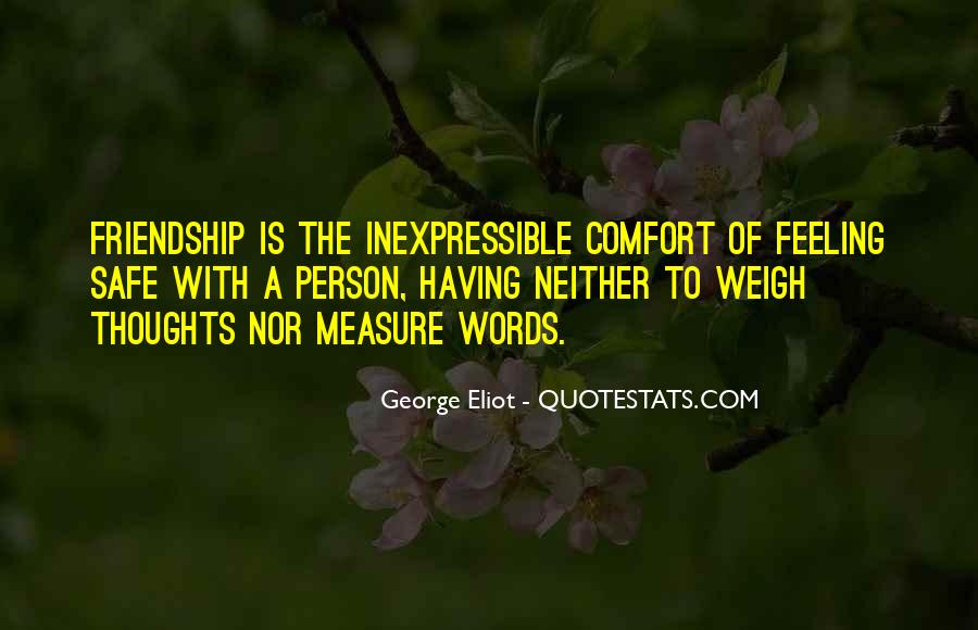 Measure Of Friendship Quotes #321303