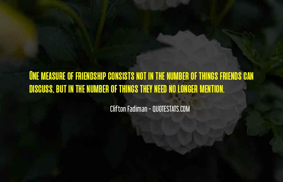Measure Of Friendship Quotes #420285
