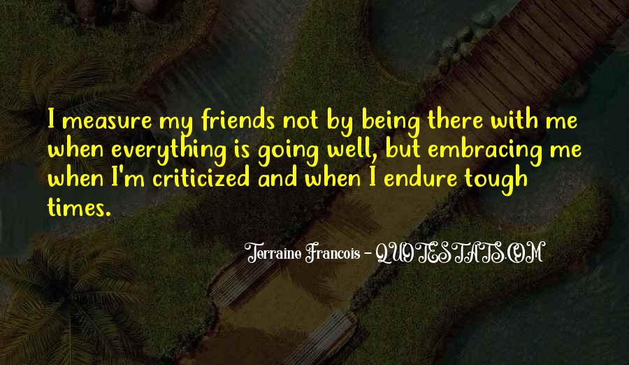 Measure Of Friendship Quotes #827021