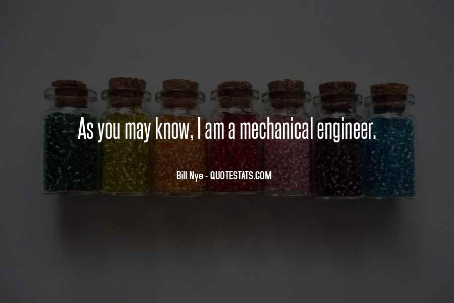 Mechanical Engineer Quotes #721418