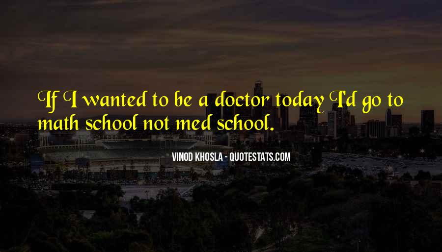 Med School Quotes #192618