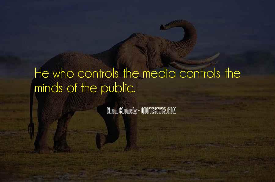 Media Control Chomsky Quotes #506534
