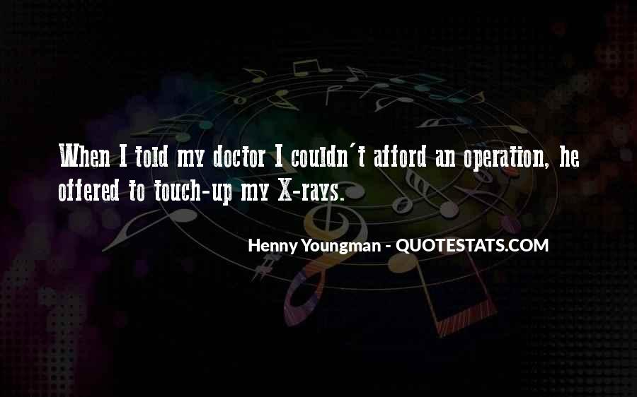 Medical Operation Quotes #1733254