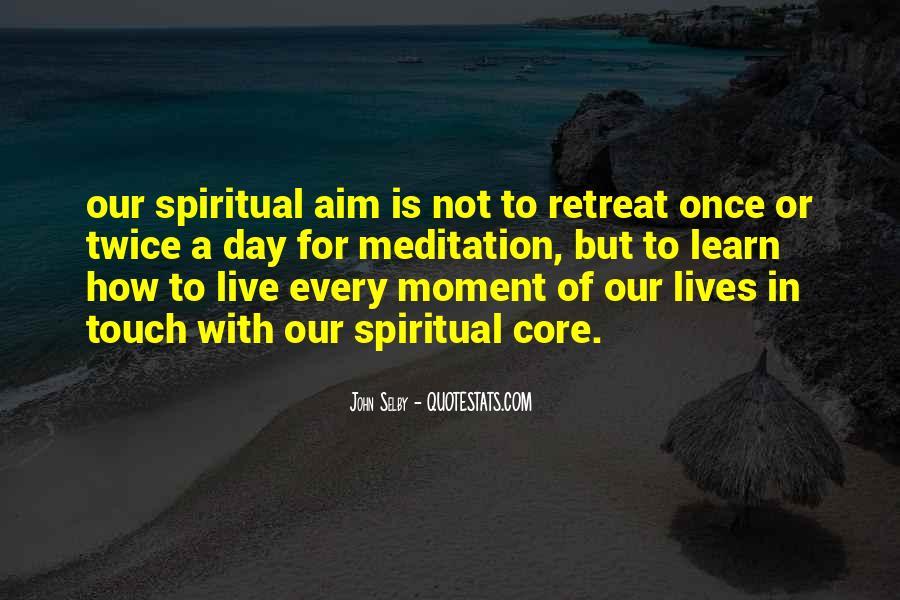 Meditation Retreat Quotes #769465
