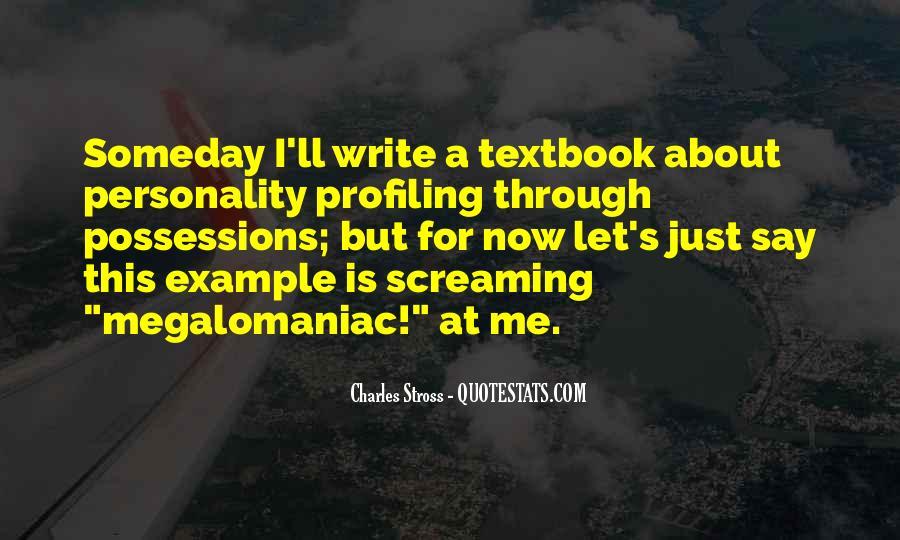Megalomaniac Quotes #1059310