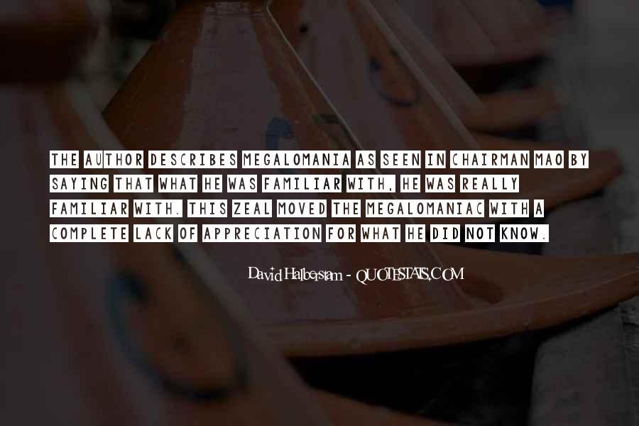 Megalomaniac Quotes #1323755