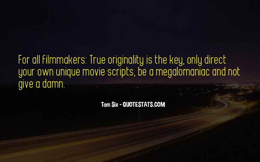 Megalomaniac Quotes #1577860