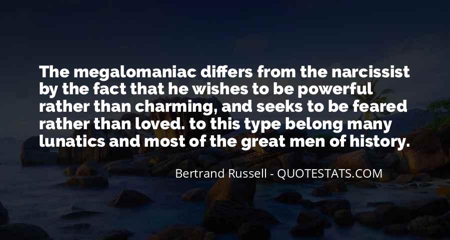 Megalomaniac Quotes #1708563