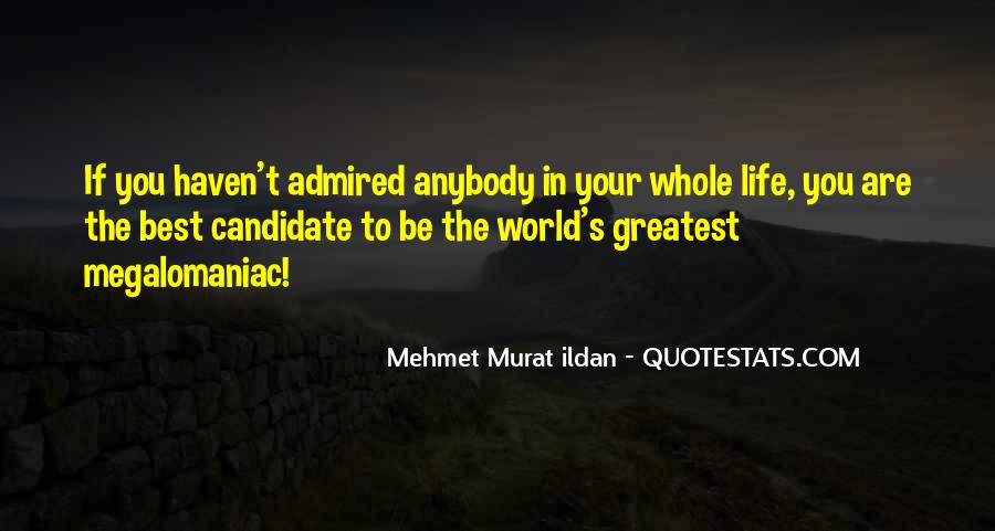 Megalomaniac Quotes #320336