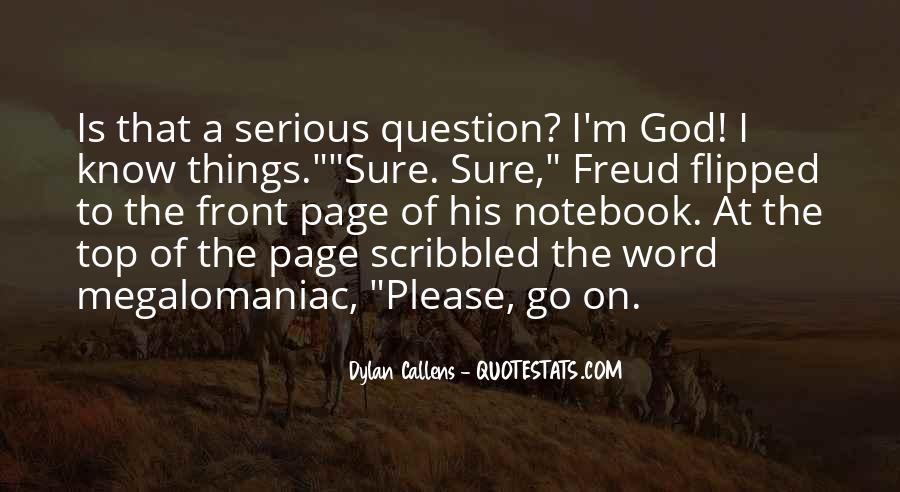 Megalomaniac Quotes #431613