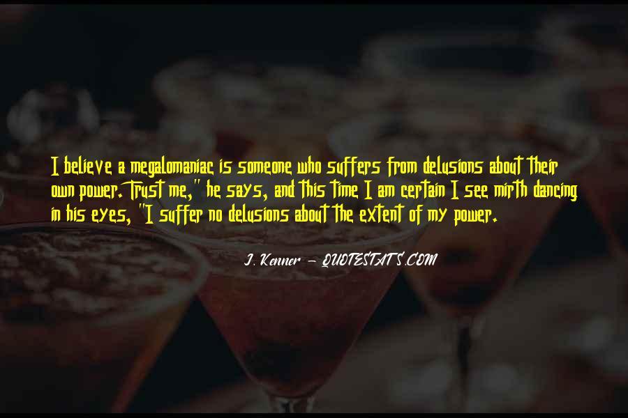 Megalomaniac Quotes #642608