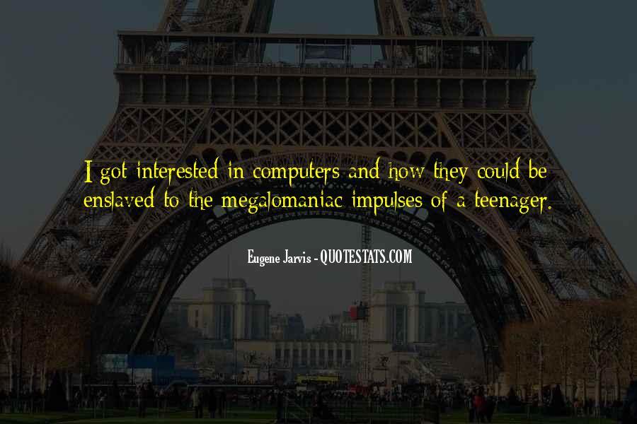 Megalomaniac Quotes #675160