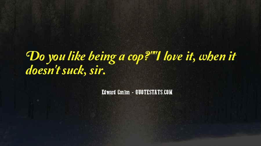 Quotes About Cop #161480