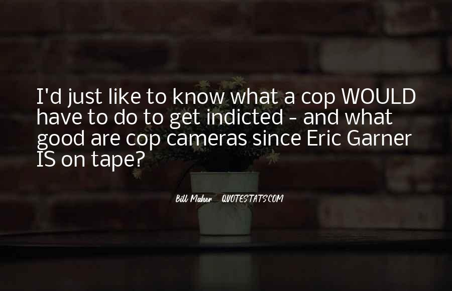 Quotes About Cop #183665