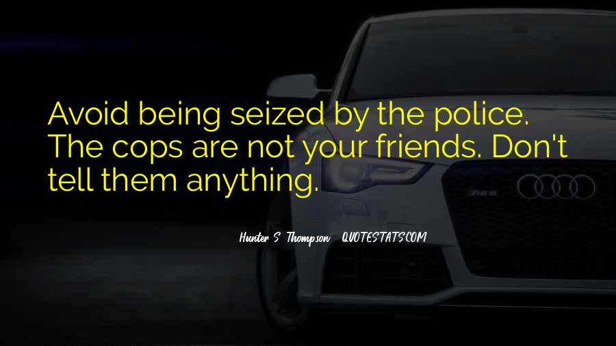 Quotes About Cop #238546