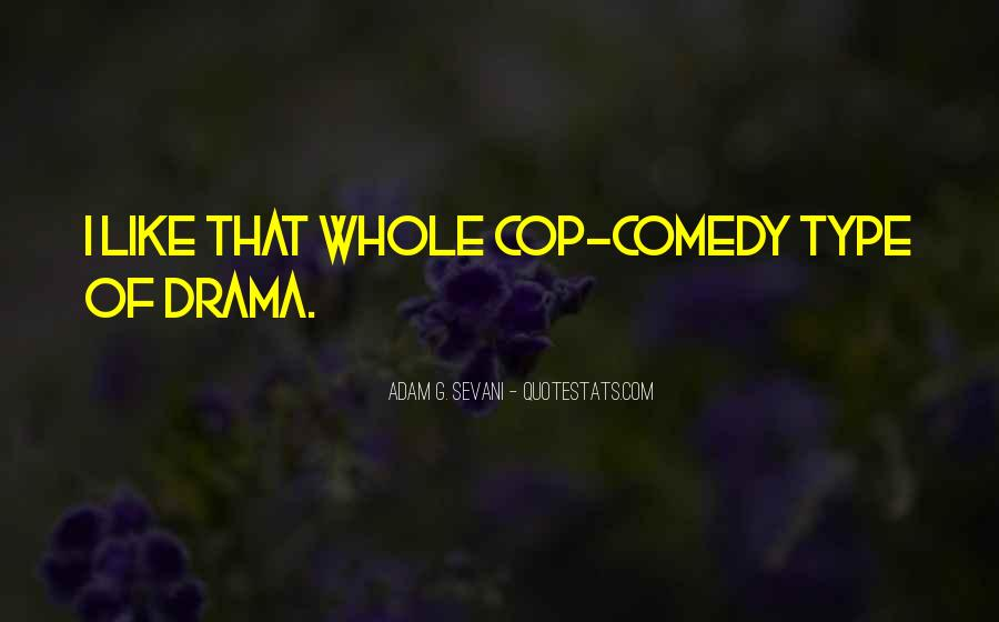 Quotes About Cop #242438