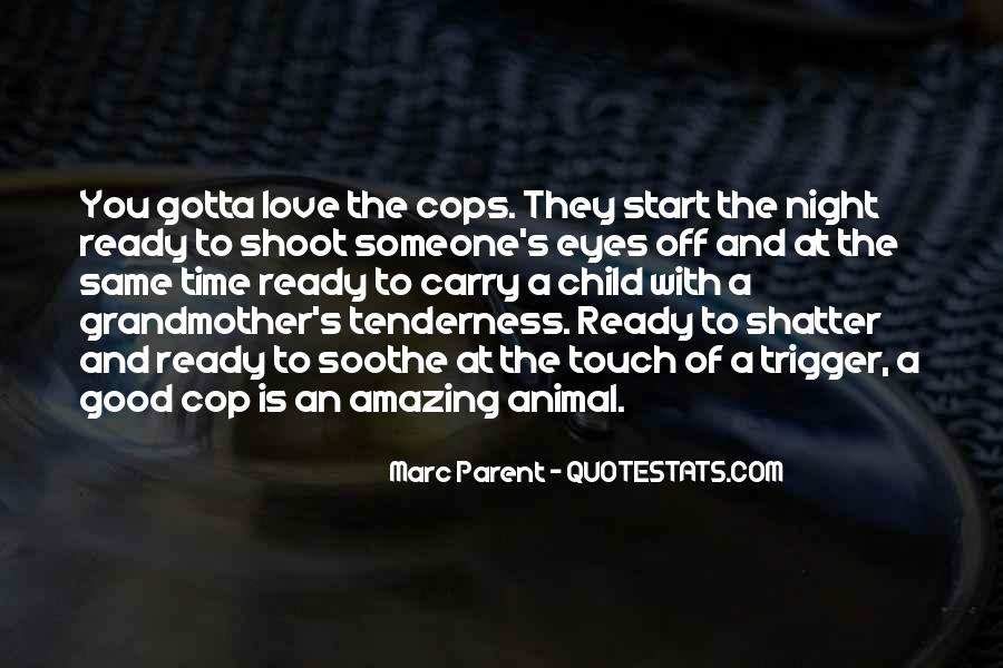 Quotes About Cop #3895