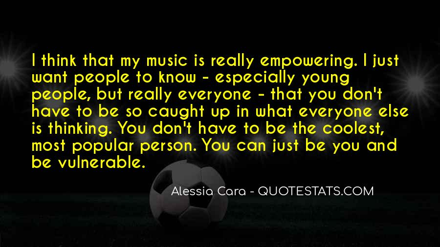 Quotes About Coolest Music #1484541