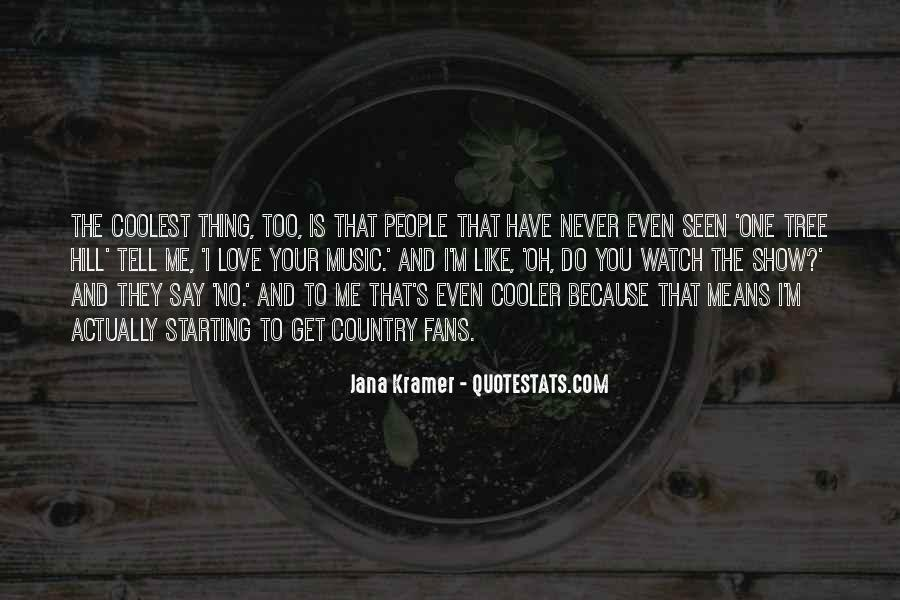 Quotes About Coolest Music #751616