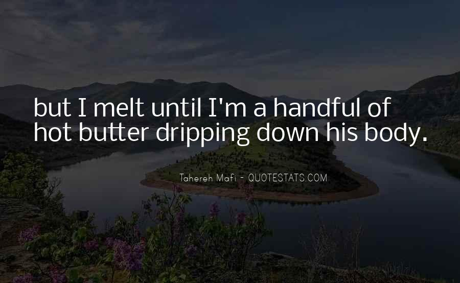 Melt Down Quotes #669825