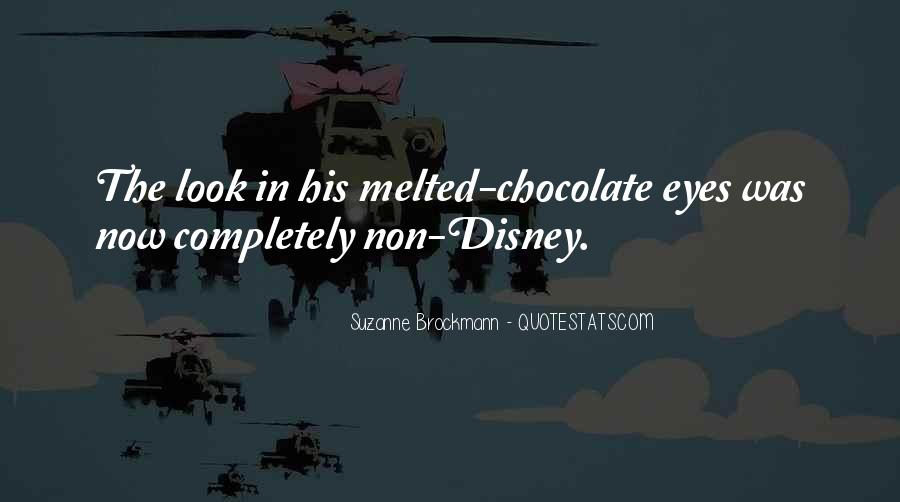 Melted Chocolate Quotes #1403503
