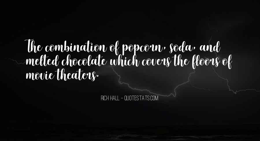 Melted Chocolate Quotes #1556511