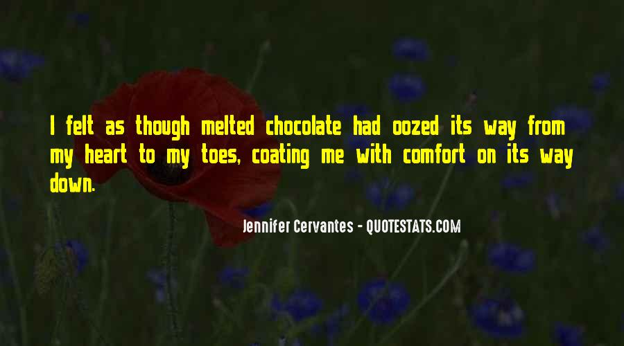 Melted Chocolate Quotes #503154