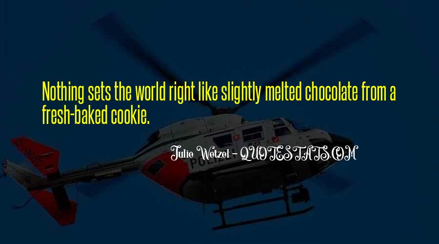 Melted Chocolate Quotes #963838