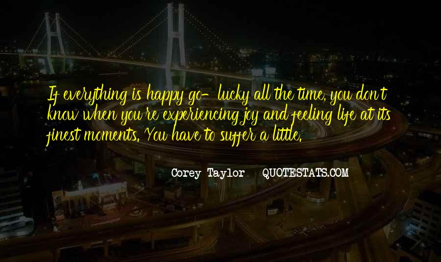 Memorable Moments In Your Life Quotes #1174185