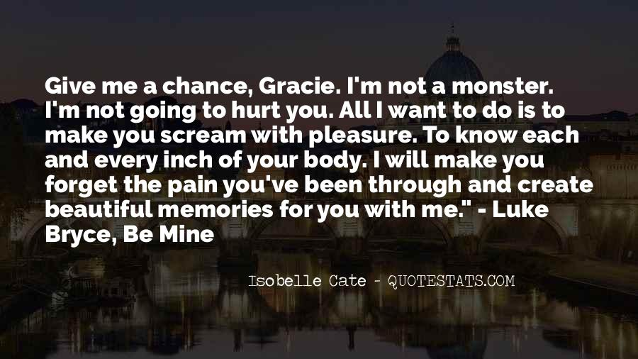 Memories And Pain Quotes #1001518