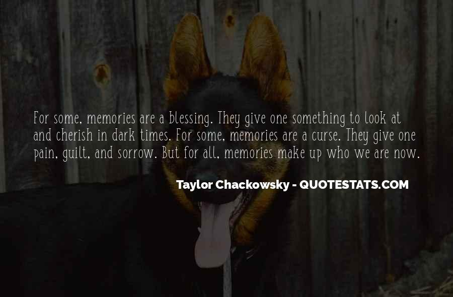 Memories And Pain Quotes #1109246
