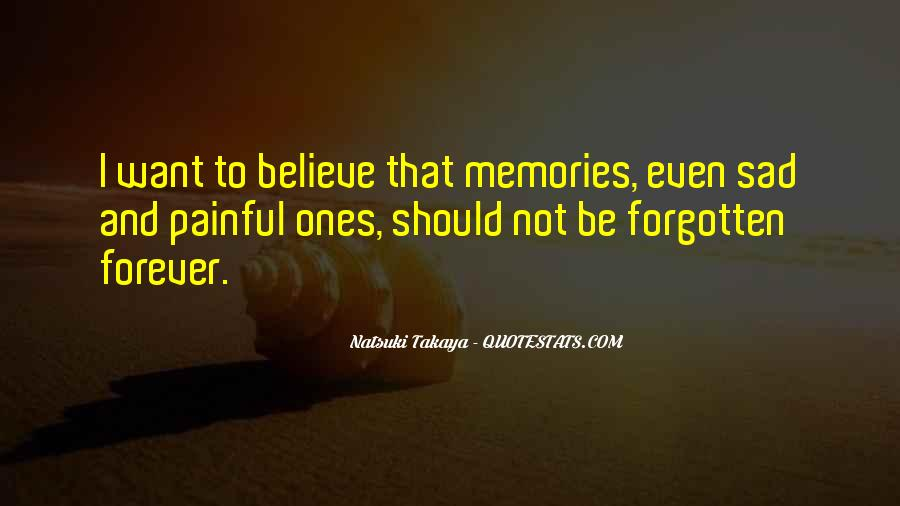 Memories And Pain Quotes #1373299