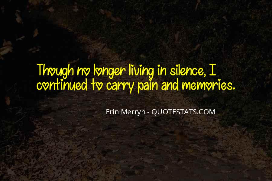 Memories And Pain Quotes #140571